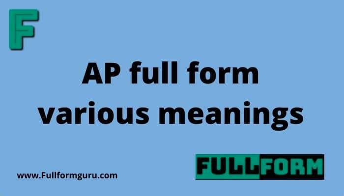 AP full form various meanings