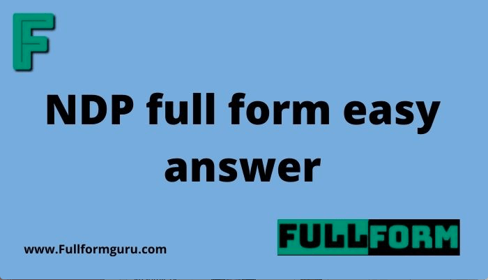 NDP full form easy answer
