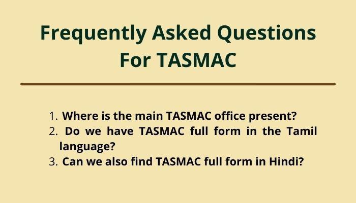 Tasmac full form and faq