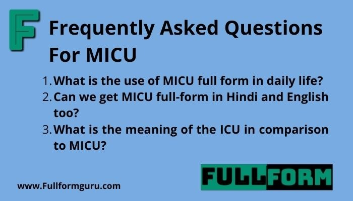 What is the use of MICU full form in daily life