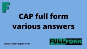 CAP full form various answers