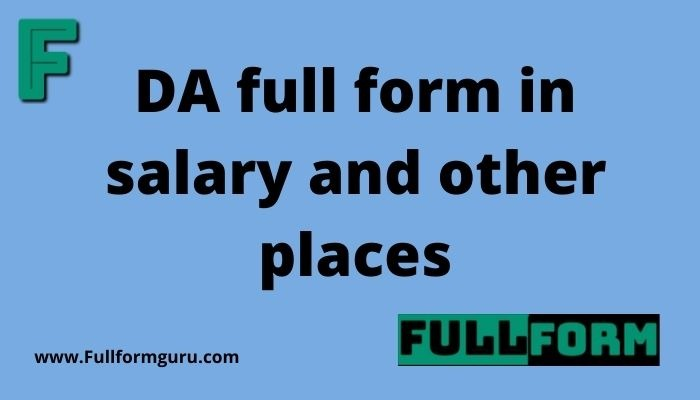 DA full form in salary and other places