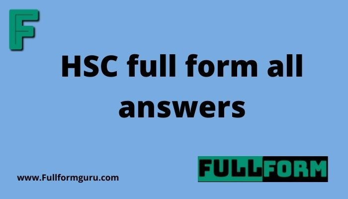 HSC full form all answers