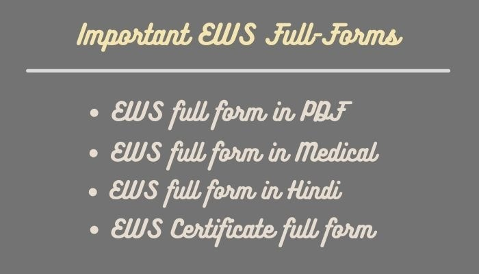 Important EWS Full-Forms