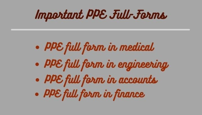 Important PPE Full Forms