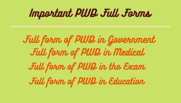 Important PWD Full Forms