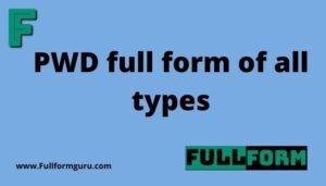 PWD full form of all types