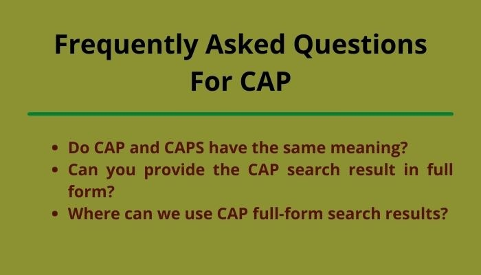 cap full form and frequently asked questions
