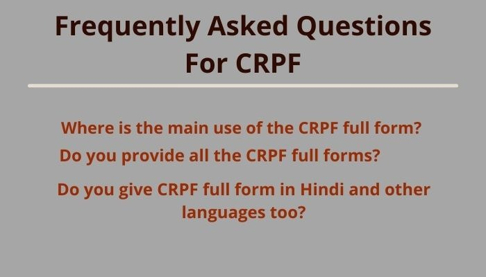 crpf full form and frequently asked questions