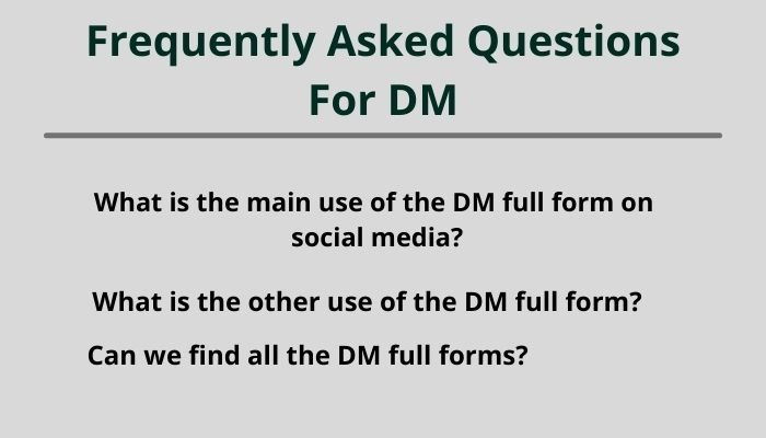 dm full form and frequently asked questions