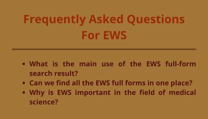 ews full form and frequently asked questions