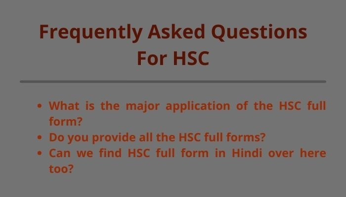 hsc full form and frequently asked questions