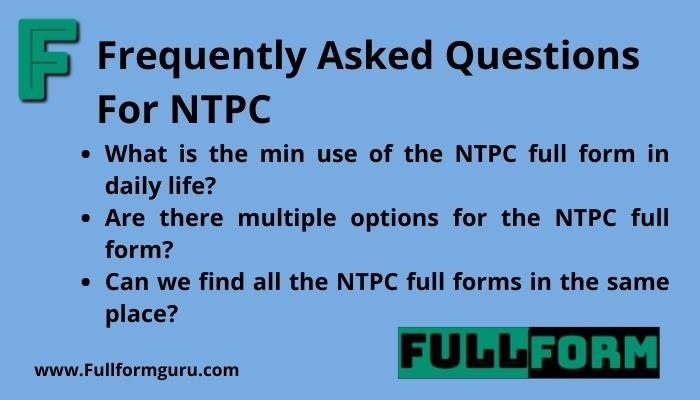 ntpc full form and frequently asked questions