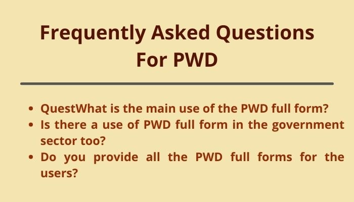 pwd full form and frequently asked questions