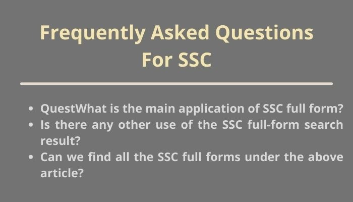 ssc full form and frequently asked questions
