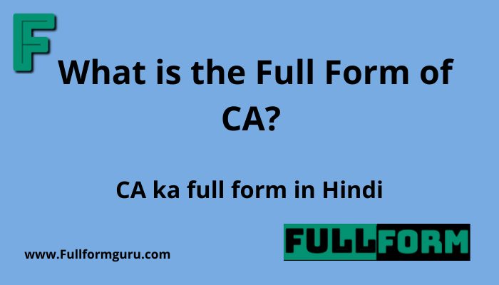 What is the Full Form of CA