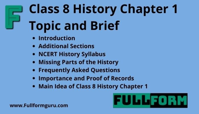 Class 8 History Chapter 1 Topic and Brief