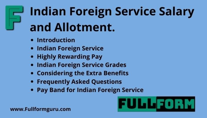 Indian Foreign Service Salary and Allotment