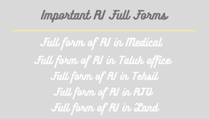 Important RI Full Forms