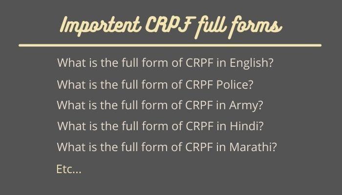 Importent CRPF full forms