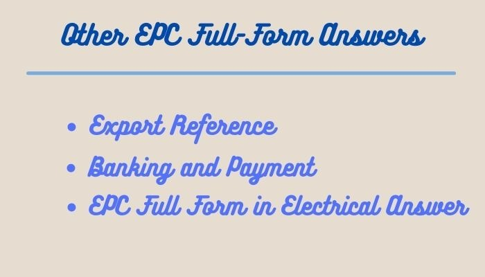 Other EPC Full Form Answers