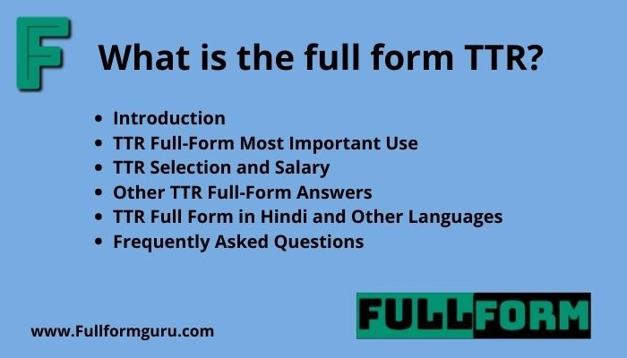 TTR Full Form and Correct Meanings
