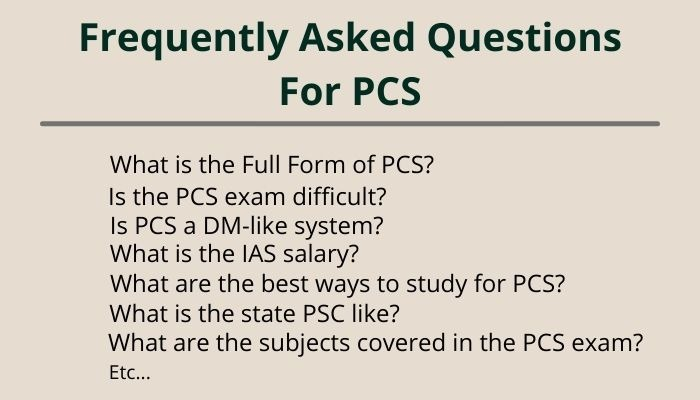 full form of pcs and frequently asked questions