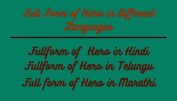 hero full form in Different Languages